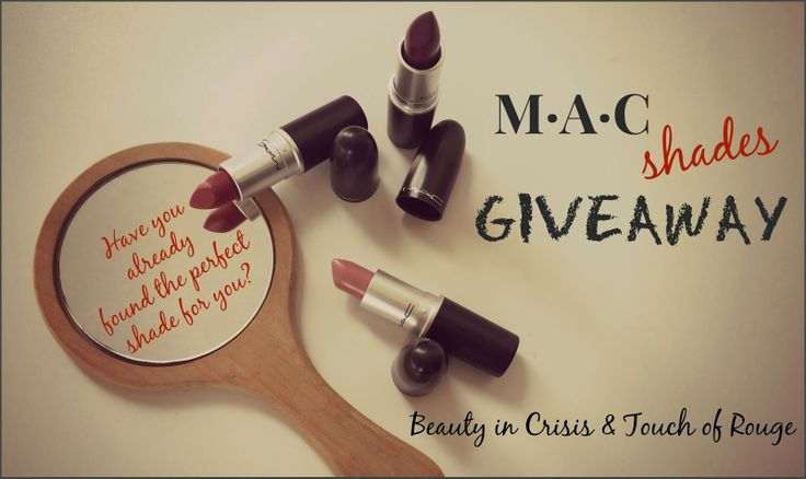 TOUCH OF ROUGE: MAC Shades Giveaway!