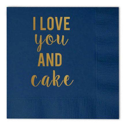 i love you like cake custom wedding cocktail napkins