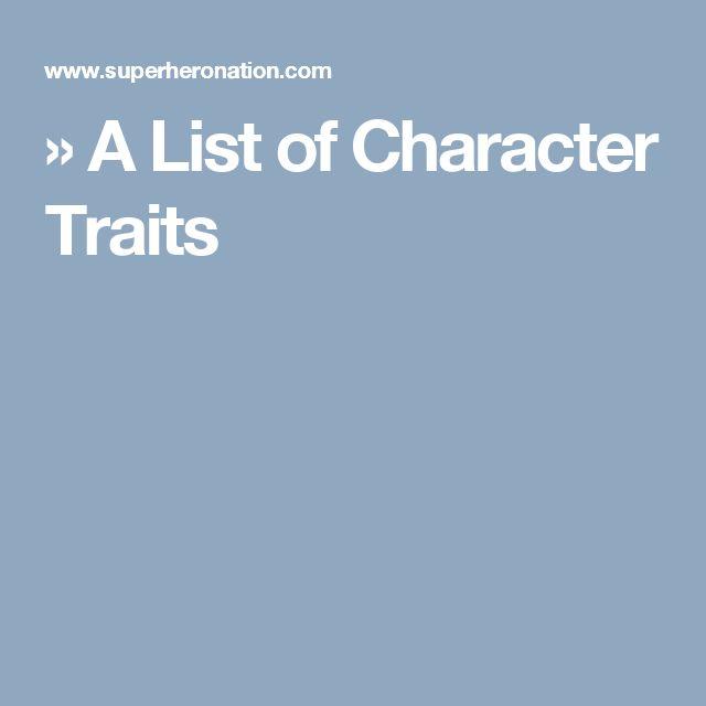 » A List of Character Traits