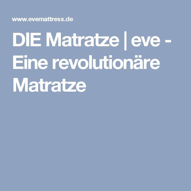 DIE Matratze | eve - Eine revolutionäre Matratze
