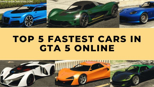 Top 5 Fastest Cars In Gta 5 Online In 2020 Fast Cars
