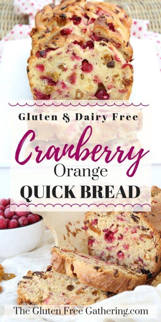 The Gluten Free Gathering – Gluten & Dairy Free Cranberry Orange Quick Bread