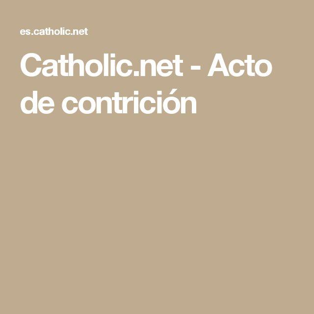 Catholic.net - Acto de contrición
