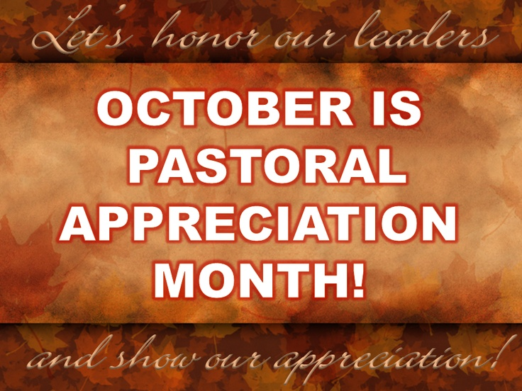 Best october pastor appreciation images church