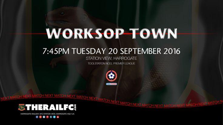 Next Match: Harrogate Railway v Worksop Town    Toolstation NCEL Premier League    @therailfc @worksoptownfc