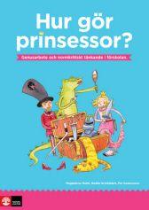 Hur gör prinsessor? - Natur och Kultur