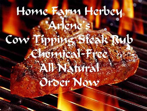 Arlenes Cow Tipping Steak Rub Order one for yourself by kate1031