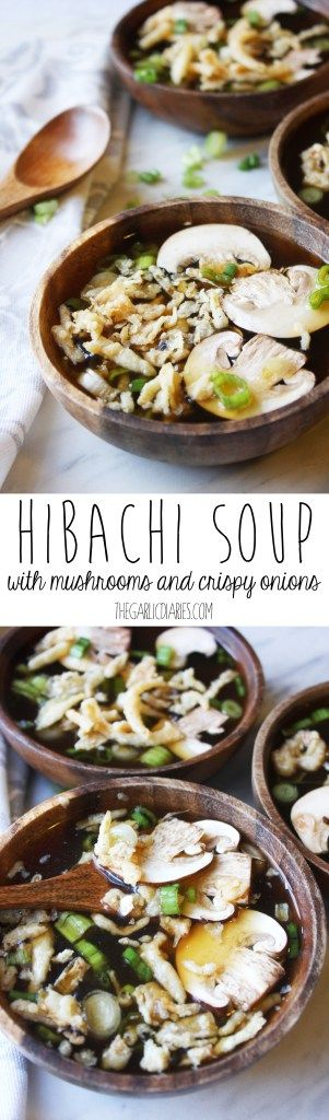 Hibachi Soup with Mushrooms and Crispy Onions