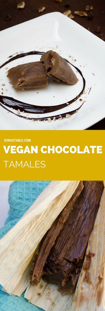 Vegan Chocolate Tamales, the scent of cinnamon and the melted bittersweet chocolate interior of this tamal will surely conquer your tastebuds.