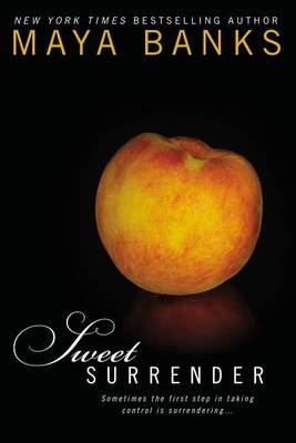 Image detail for -Click to enlarge this book cover of Sweet Surrender by Maya Banks