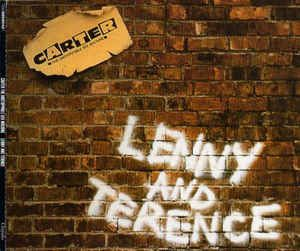 Carter The Unstoppable Sex Machine - Lenny And Terence (CD) at Discogs