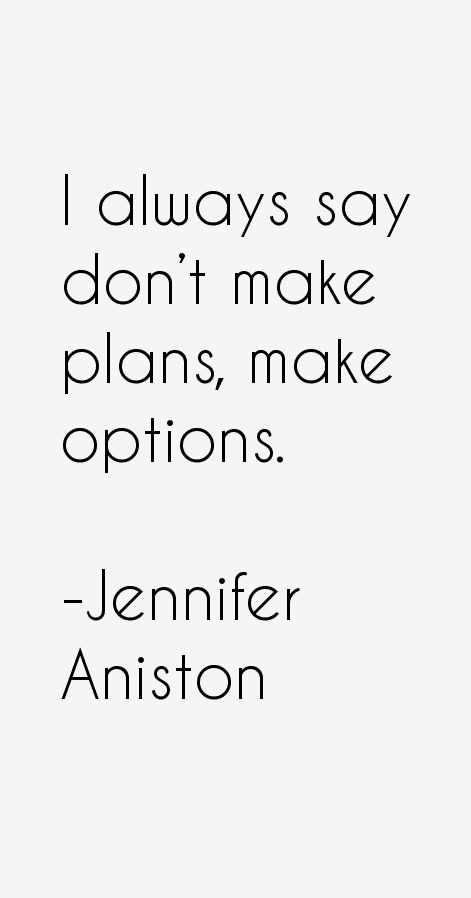 Jennifer Aniston Quotes
