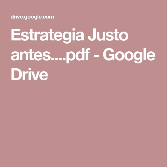 Estrategia Justo antes....pdf - Google Drive