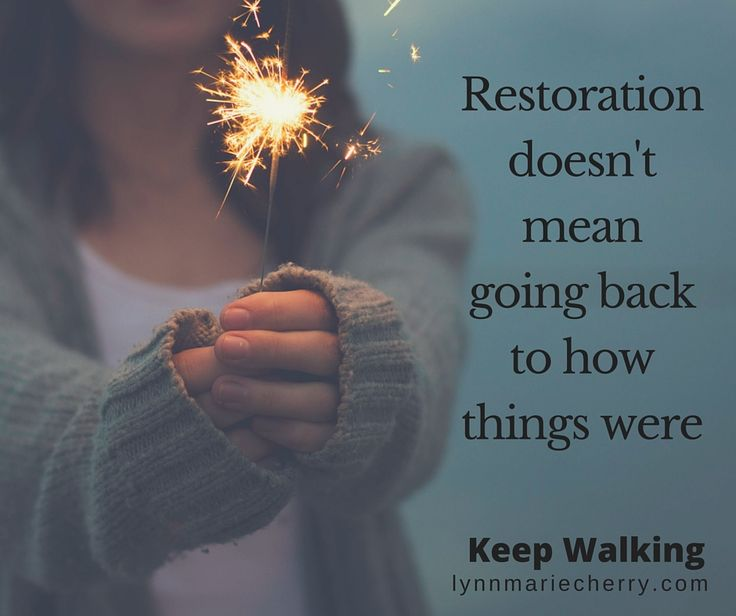 Restoration is not a sloppy DYI improvement project. A restored soul is a life completely renovated and returned to its original design, a life you haven't yet imagined! #KeepWalking Day 34 Click to order your copy of Keep Walking 40 Days to Hope and Freedom after Betrayal - Sexual addiction, affair recovery, betrayal trauma, infidelity recovery, pornography addiction