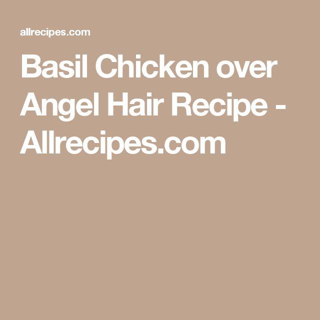 Basil Chicken over Angel Hair Recipe - Allrecipes.com