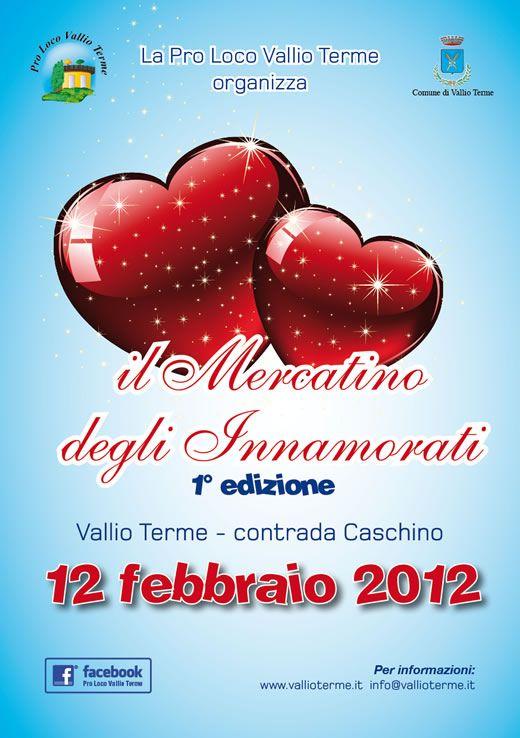 Il mercatino degli innamorati a Vallio Terme http://www.panesalamina.com/2012/972-il-mercatino-degli-innamorati-a-vallio-terme.html