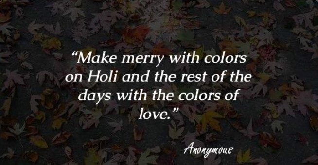 Searching for Holi quotes in English? No problem, you come to the right place. Holi is the great moment to celebrate with friends, family member and others. Holi is the festival of colors is celebrated all across India. Not only Holi quotes in English we also give you Holi quotes in English, happy Holi images, Holi …