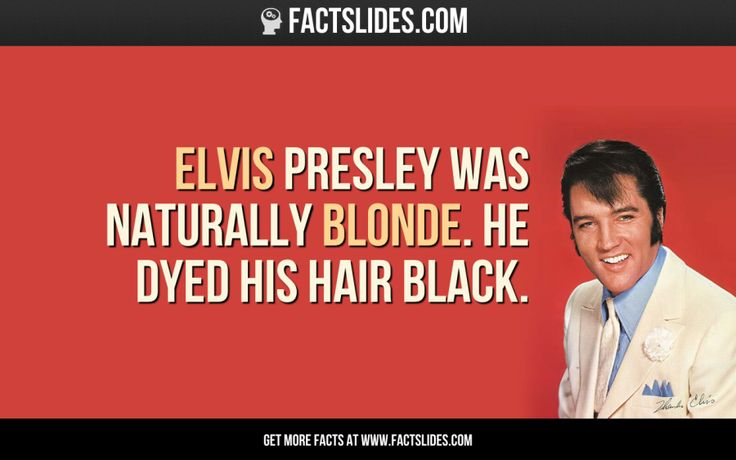 22 facts you didn't know about... ELVIS PRESLEY
