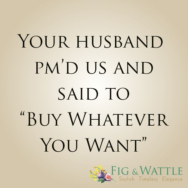 And who are we to argue? Happy Friday x #figandwattle #quotes #shopping #husband #justfollowingorders #TGIF #Fashion #Jewellery