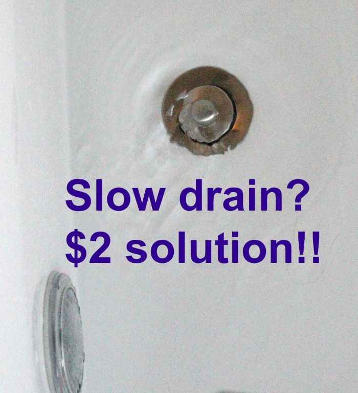 Slow drains?  I found a little $2.00 tool that is so easy to use and solved the problem.  WAY cheaper than calling a plumber!!