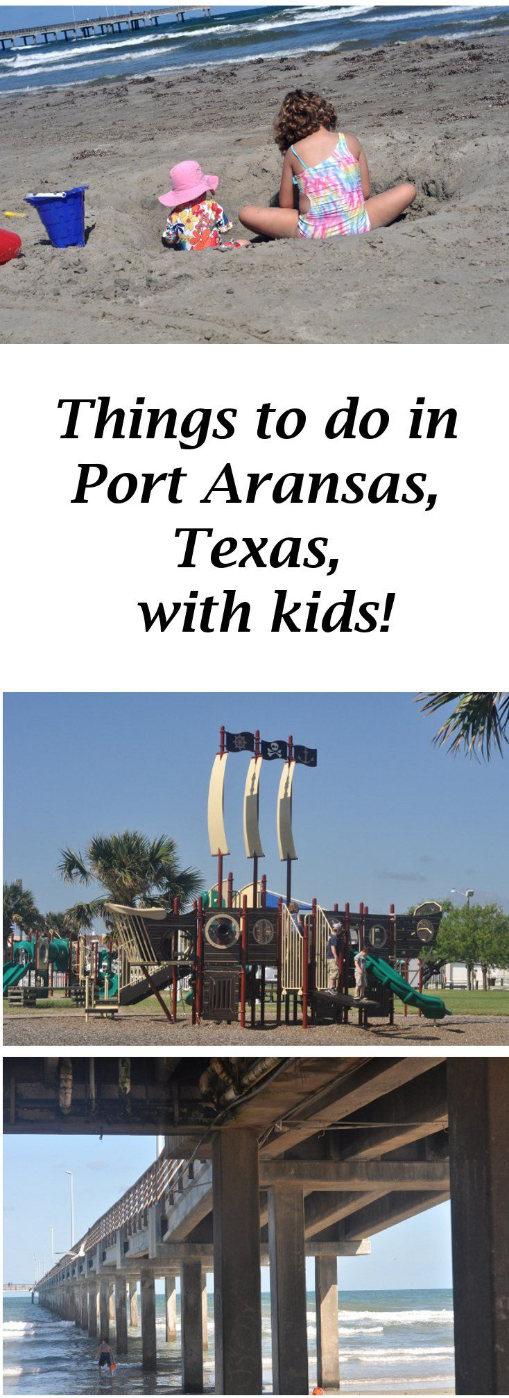 Things to do in Port Aransas, with kids!