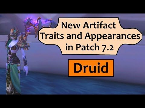 Wow Legion Druid - New Artifact Traits and Appearances in Patch 7.2 - http://freetoplaymmorpgs.com/world-of-warcraft-online/wow-legion-druid-new-artifact-traits-and-appearances-in-patch-7-2