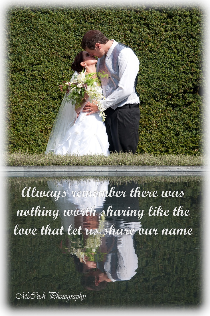Always remember there was nothing worth sharing like the love that let us share our name.
