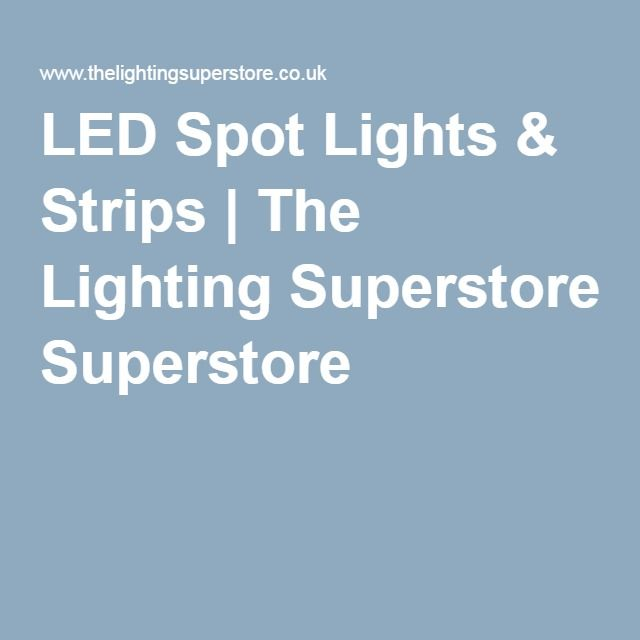 LED Spot Lights Strips