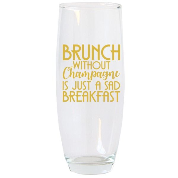 Brunch Without Champagne Flute
