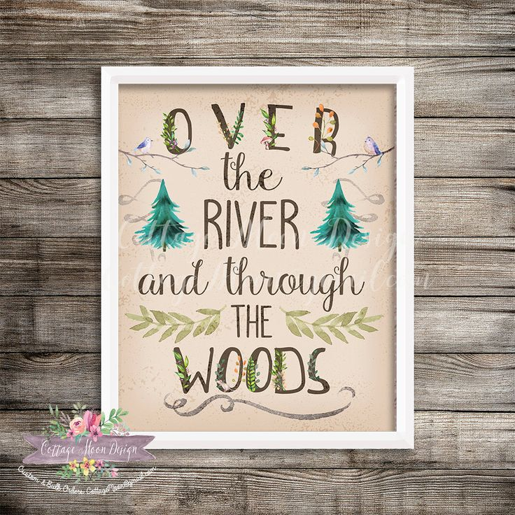 Over The River And Through The Woods 8x10 Printable Instant Download Print Wall Art Woodland Woods Baby Girl Boy Room Nursery Home Decor by CottageMoonDesign on Etsy