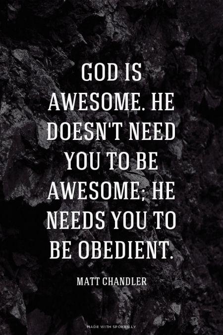 God is Awesome. - Matt Chandler