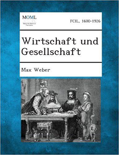 Max Weber, 1922 - Dies soziologische Hauptwerk ist das erste empirische Vergleich von gesellschaftlichen Strukturen und normativen Ordnungen, einer historisch vertieften Abhandlung über soziales Handeln, Religion, Recht, Bürokratie, Charisma, Stadt und politische Gemeinschaft, das ist die in Klassen-, Status- und Machtdimensionen analysiert wird.