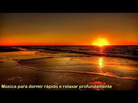 MUSICA para dormir rapido e relaxar /  com sons de ondas do mar e natureza