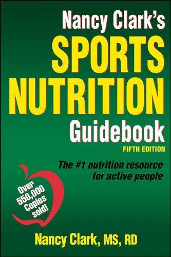 Nancy Clark's Sports Nutrition Guidebook-5th Edition by Nancy Clark