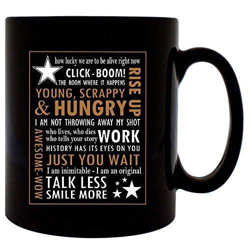 Hamilton Posters Mug 11oz Ceramic Coffee Mug (Black) Hami... https://www.amazon.com/dp/B01LXDDDJU/ref=cm_sw_r_pi_dp_x_eC7FzbD8187WM