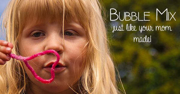 Bubble Mix just like your Mom Made - easy to make no need to pop to the store and it works really well