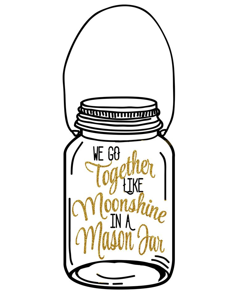 """""""We go together like Moonshine in a Mason jar"""" Free printable from TheBestUnexpected.com"""