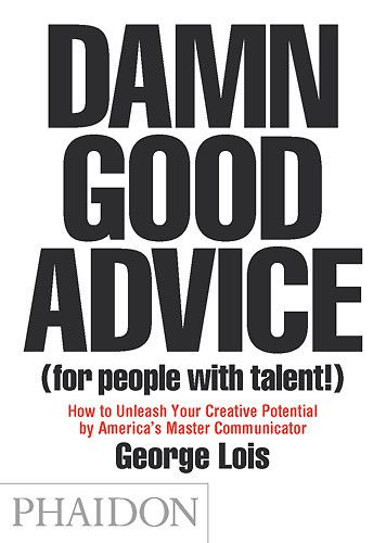 / 10 Tips For Success From George Lois