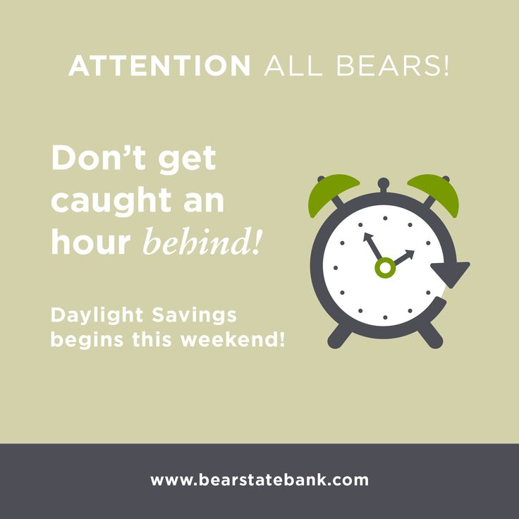 Attention all Bears! Don't be caught an hour behind. Remember to Spring Forward this weekend!