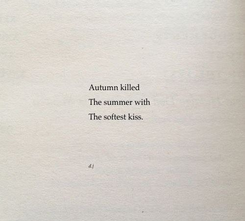 Wow so many notes! I wrote this nearly a year ago as the summer was ending and the autumn was on it's way…a very thoughtful and evocative time. This poem, along with many others ended up being included in my poetry collection Highway Heart - which is...