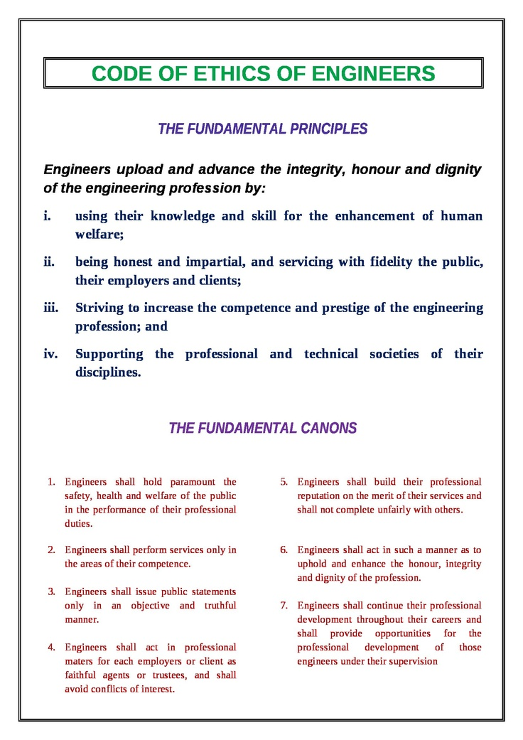 code of ethics engineering Ice code of professional conduct made by the council on 21 july 2004 to come into effect on 1 november 2004, in accordance with by-law 35 modified in accordance with by-law 35 by the.