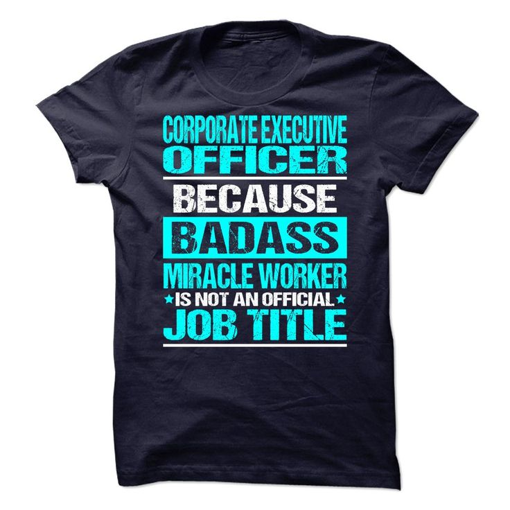 Awesome Tee For Corporate Executive Officer T-Shirts, Hoodies. Get It Now ==► https://www.sunfrog.com/No-Category/Awesome-Tee-For-Corporate-Executive-Officer-89616133-Guys.html?id=41382