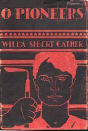O Pioneers et la trilogie de la prairie de Willa Cather.