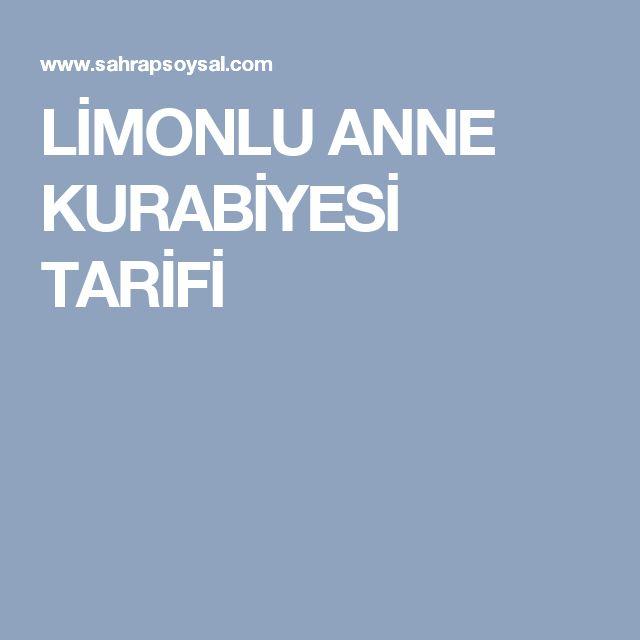 LİMONLU ANNE KURABİYESİ TARİFİ