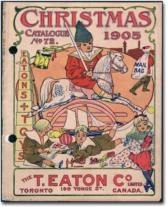 The T. Eaton Co Limited Christmas Catalogue, No. 72, 1905
