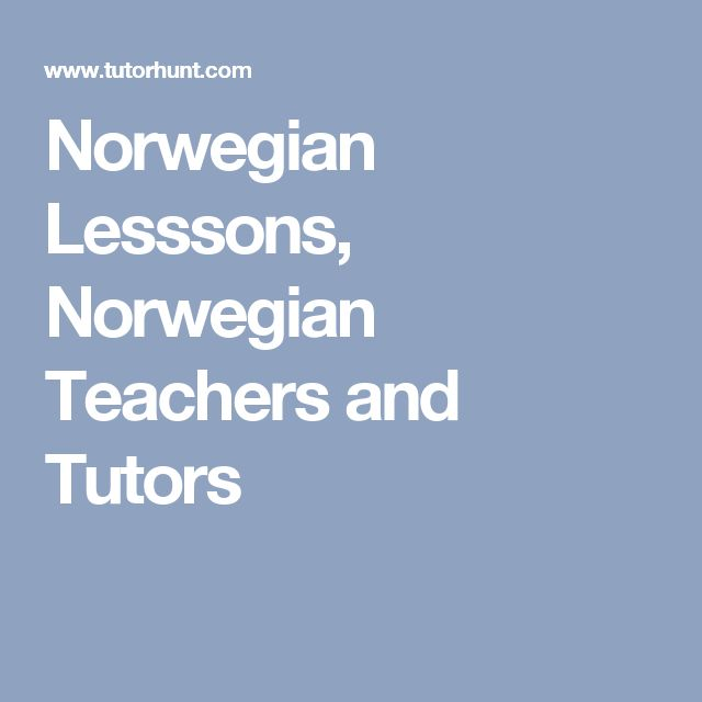 Norwegian Lesssons, Norwegian Teachers and Tutors