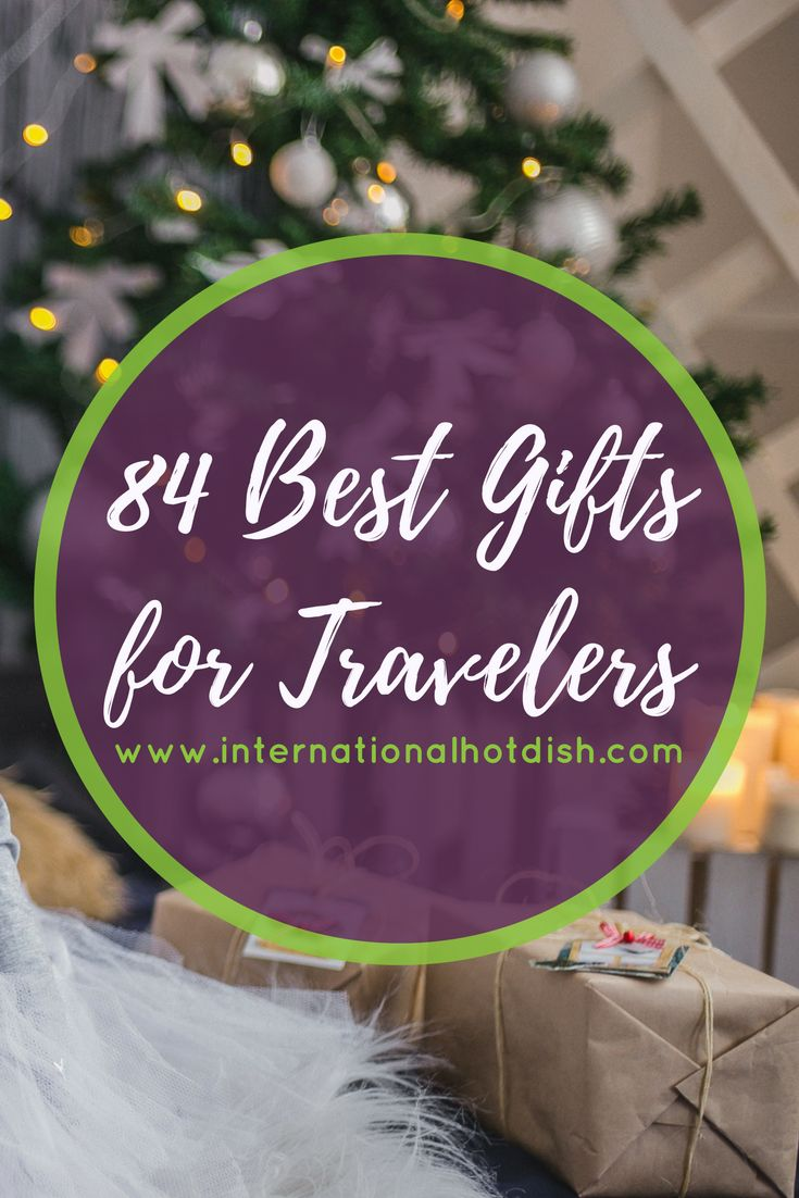 Get the traveler in your life exactly what s/he is looking for. This guide goes through several price ranges, giving you plenty of options to find the perfect gift.