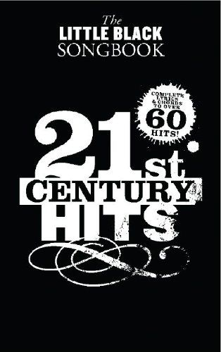 Little Black Songbook 21 Century Hits: Amazon.co.uk: Collectif: 9781849386173: Books