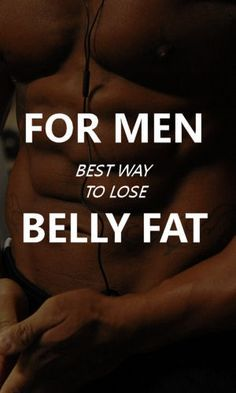 Here's some ways men can lose belly fat that don't involve, yoga, salads, or that craptastic lemonade detox/cleansing thing. Gross.
