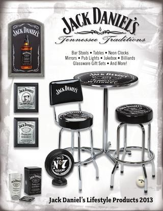 Jack Daniel's® Lifestyle Products 2013 Catalog  Officially licensed Jack Daniel's® home decor and entertainment products.